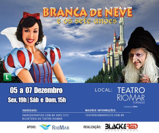 Branca de Neve chega ao Teatro RioMar Fortaleza