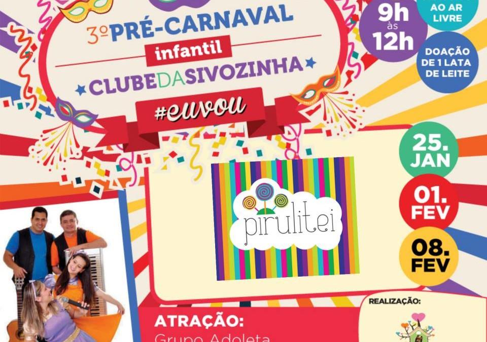Última chamada do Pré-Carnaval do Clube da Sivozinha
