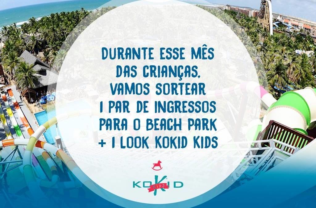 Kokid Kids sorteia entradas para o Beach Park