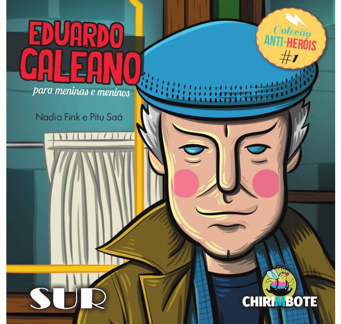Livro Eduardo Galeano Infantil AntiHerois Português