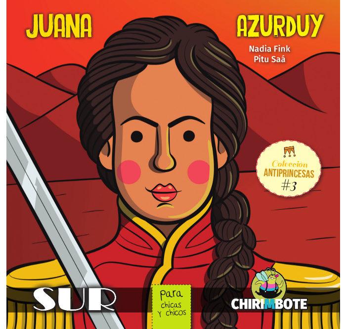 Livro Juana Azurdur Infantil Antiprincesas