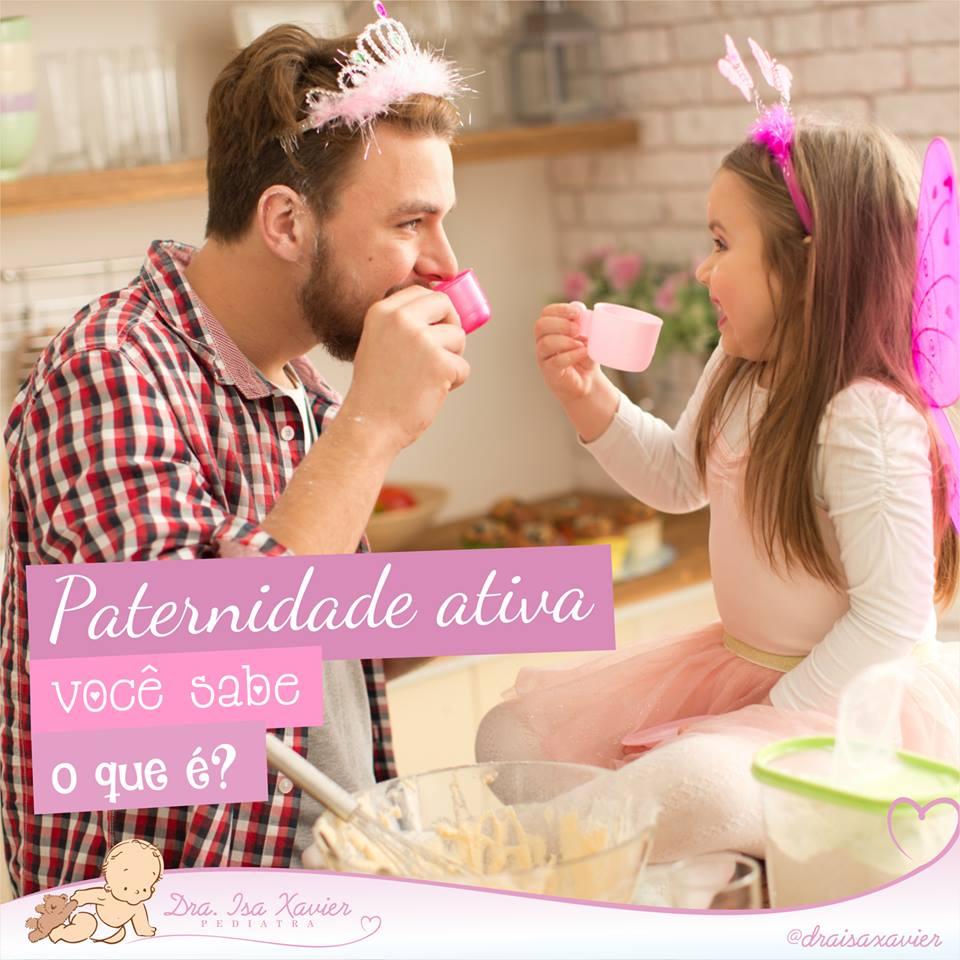 paternidade ativa Isa Xavier